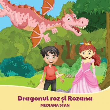 Dragonul roz și Rozana